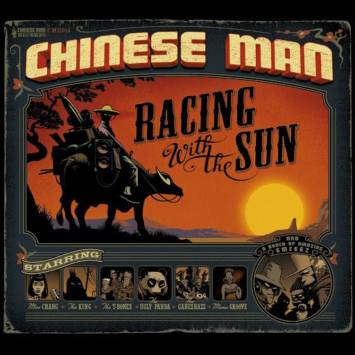 Chinese Man альбом Racing With the Sun
