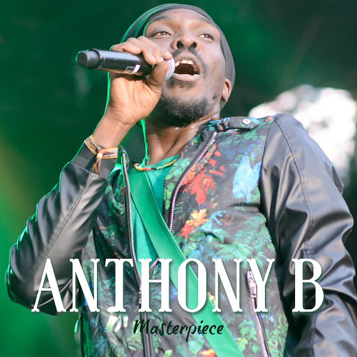 Anthony B альбом Masterpiece