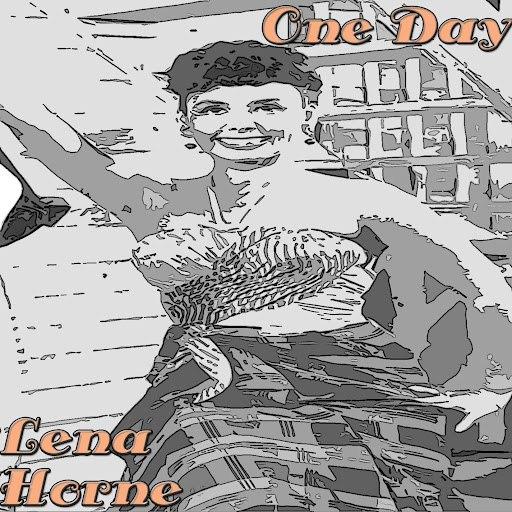 Lena Horne альбом One Day