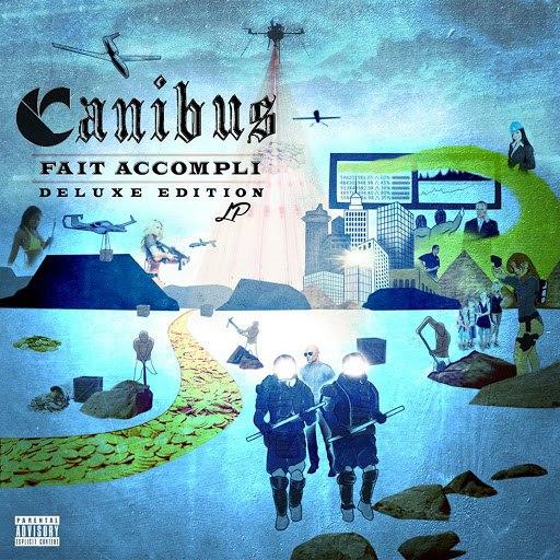 Canibus альбом Fait Accompli (Deluxe Edition)