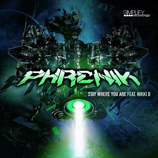 Phrenik альбом Stay Where You Are (feat. Nikki B)