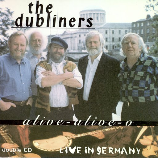 The Dubliners альбом Alive-Alive-O (Live In Germany)