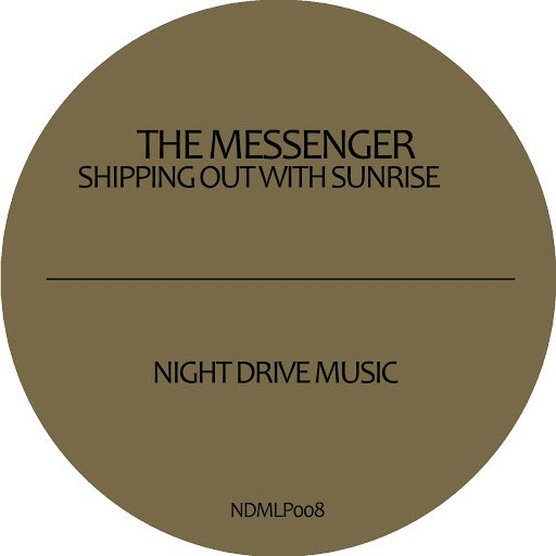 The Messenger альбом Shipping Out With Sunrise