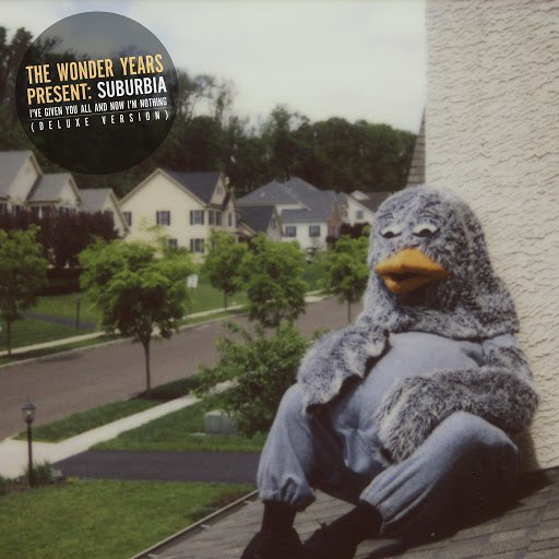 The Wonder Years альбом Suburbia I've Given You All and Now I'm Nothing (Deluxe Version)