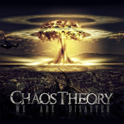 Chaos Theory альбом We Are Disaster