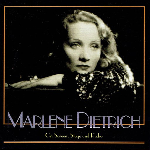 Marlene Dietrich альбом On Screen, Stage and Radio