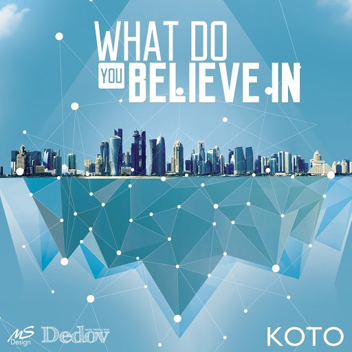 Koto альбом What Do You Believe In