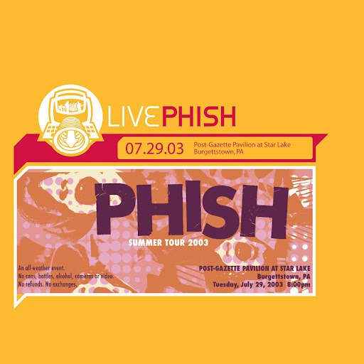 Phish альбом LivePhish 7/29/03 (Post-Gazette Pavilion At Star Lake, Burgettstown, PA)