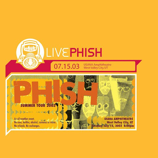 Phish альбом LivePhish 7/15/03 (USANA Amphitheatre, West Valley City, UT)