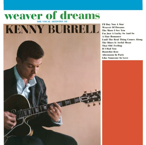 Kenny Burrell альбом Weaver of Dreams