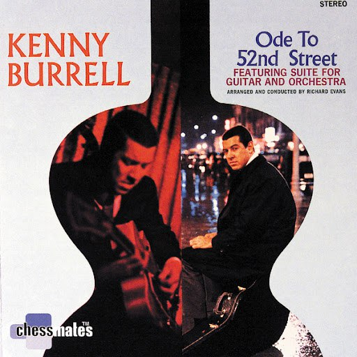 Kenny Burrell альбом Ode To 52nd Street
