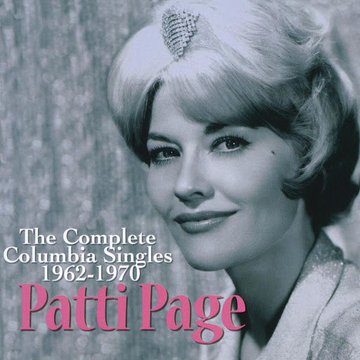Patti Page альбом The Complete Columbia Singles (1962-1970)