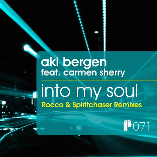 Aki Bergen альбом Into My Soul (Rocco & Spiritchaser Remixes) [feat. Carmen Sherry]