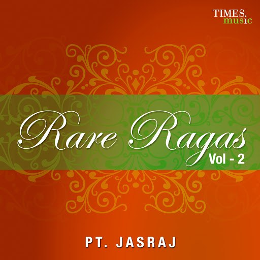 Pandit Jasraj альбом Rare Ragas Vol. 2