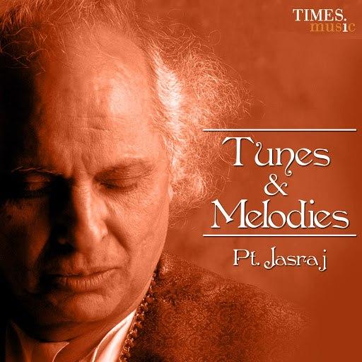 Pandit Jasraj альбом Tunes And Melodies