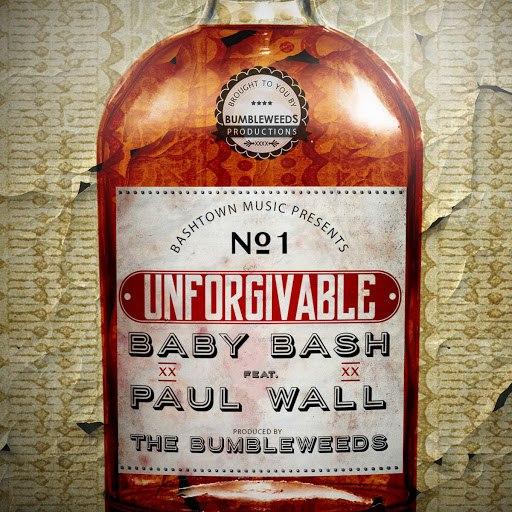 Baby Bash альбом Unforgivable (feat. Paul Wall)