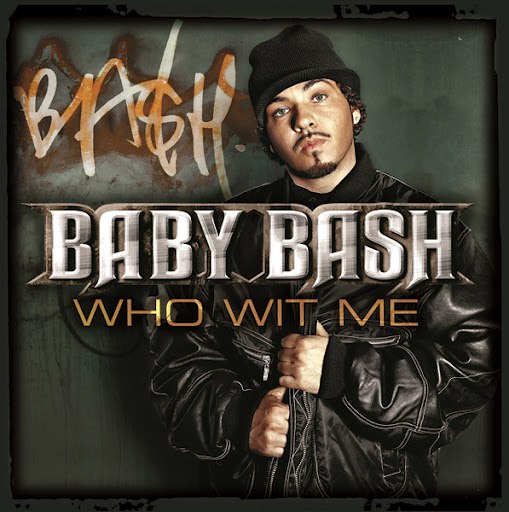 Baby Bash альбом Who Wit Me