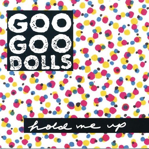 Goo Goo Dolls альбом Hold Me Up