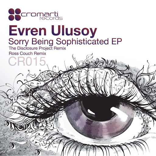 Evren Ulusoy альбом Sorry Being Sophisticated EP