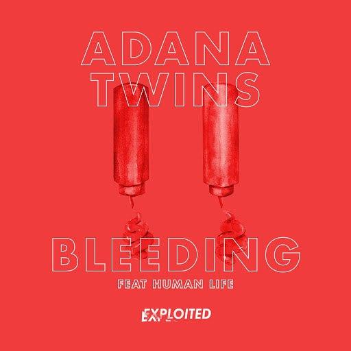 Adana Twins альбом Bleeding (Remixes) [feat. Human Life]