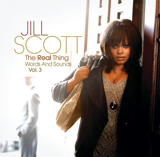 Jill Scott альбом The Real Thing: Words And Sounds Vol. 3
