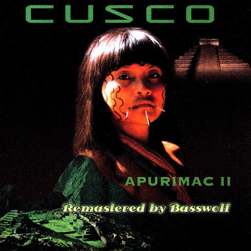 Cusco альбом Apurimac II (Remastered by Basswolf)