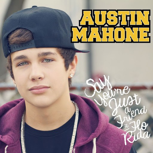 Austin Mahone альбом Say You're Just a Friend (feat. Flo Rida)