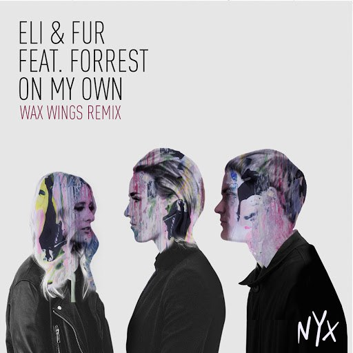 Forrest альбом On My Own (Wax Wings Remix)