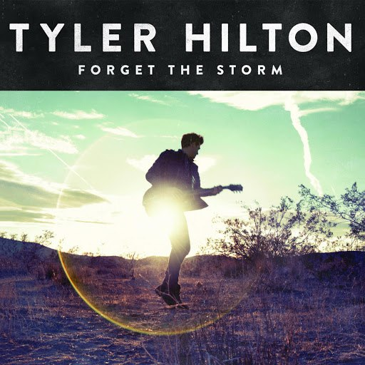 Tyler Hilton альбом Forget the Storm (Deluxe Version)