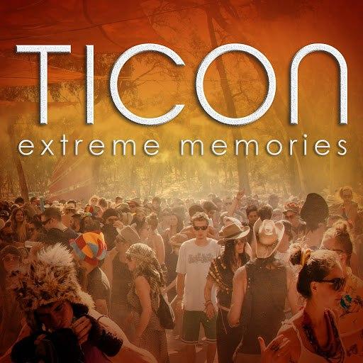 Ticon альбом Extreme Memories