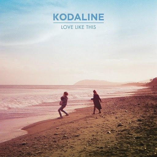Kodaline альбом Love Like This