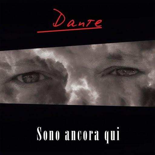 Dante альбом Sono ancora qui
