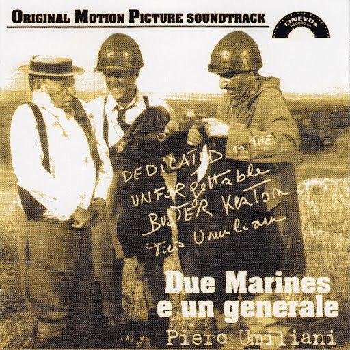 Piero Umiliani альбом Due marines e un generale (Original Motion Picture Soundtrack)