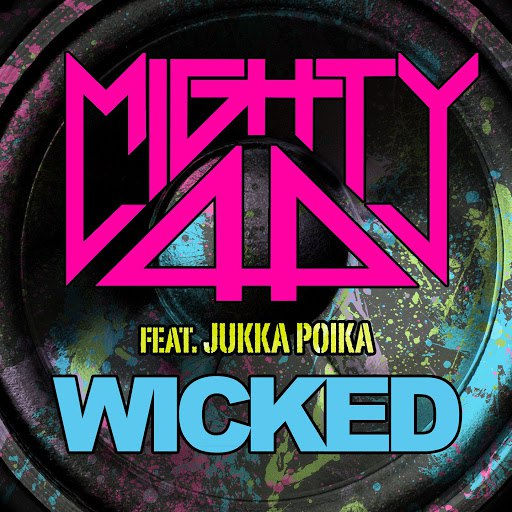 Mighty44 альбом Wicked (feat. Jukka Poika)
