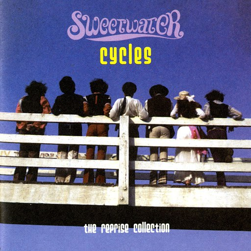 Sweetwater альбом Cycles:The Reprise Collection