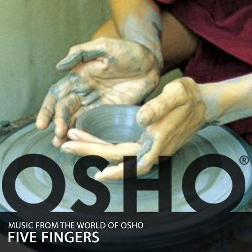 Music From The World Of Osho альбом Five Fingers