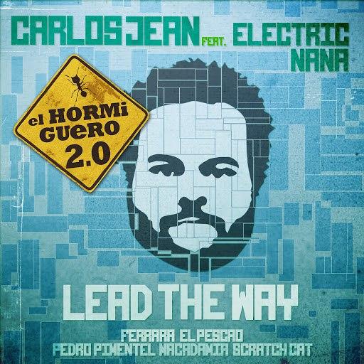 Carlos Jean альбом Lead the way (El Hormiguero Remix)