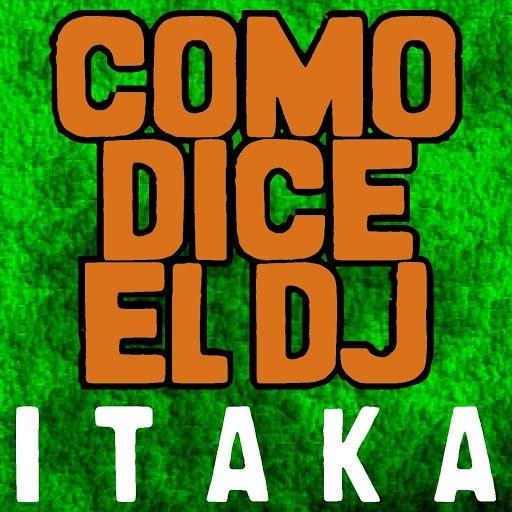 Itaka альбом Como Dice el Dj