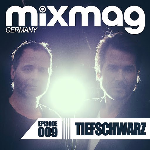 Tiefschwarz альбом Mixmag Germany - Episode 009: Tiefschwarz