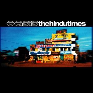 Oasis альбом The Hindu Times
