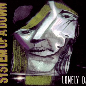 System of a Down альбом Vicinity Of Obscenity/Lonely Day