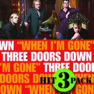3 Doors Down альбом When I'm Gone Hit Pack