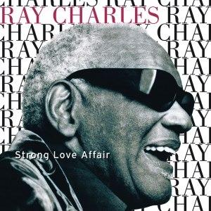 Ray Charles альбом Strong Love Affair