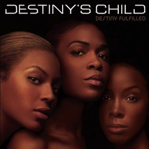 Destiny's Child альбом Destiny Fulfilled