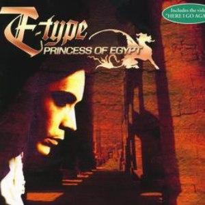 E-type альбом Princess Of Egypt