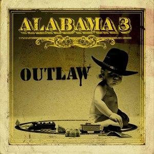 Alabama 3 альбом Outlaw