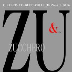 Zucchero альбом ZU & Co. -The Ultimate Duets Collection