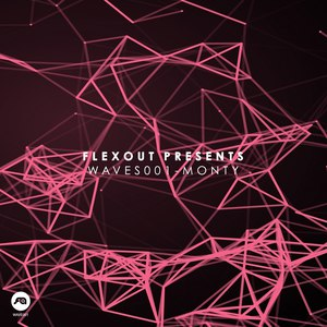 Monty альбом Flexout Presents WAVES001: Monty