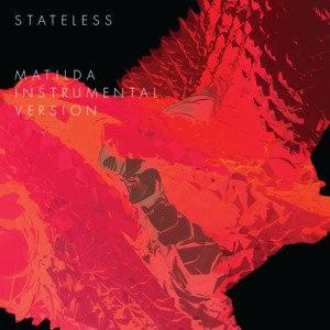 Stateless альбом Matilda (Instrumental Version)
