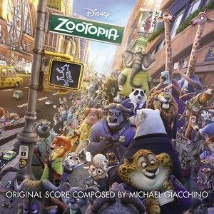 Michael Giacchino альбом Zootopia (Original Motion Picture Soundtrack)